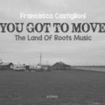 Il-Blues-Magazine-You-Got-To-Move
